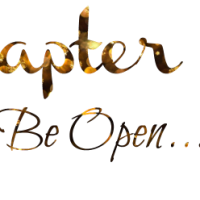 Chapter 28: Be Open